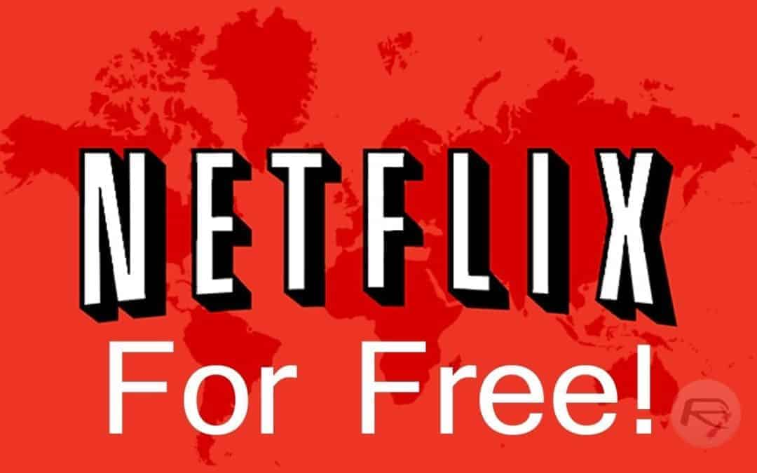 Get Netflix Free for Lifetime  (Now closed)